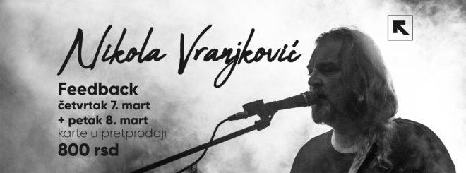 Nikola Vranjković 7. i 8. marta u Nišu